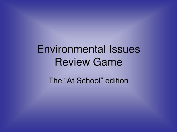 environmental issues review game n.