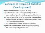 has usage of hospice palliative care improved