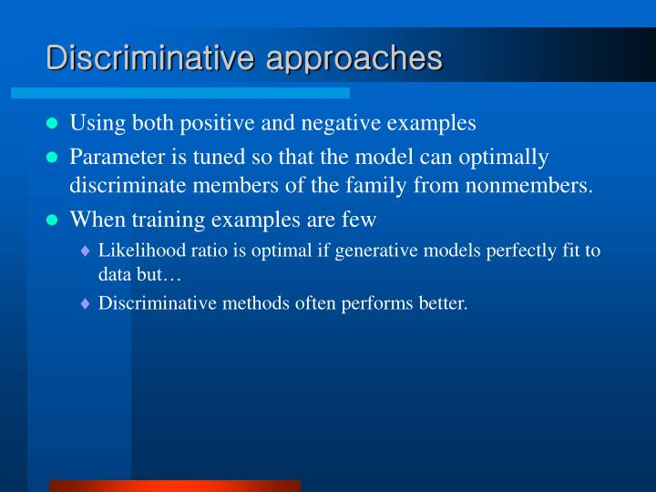 Discriminative approaches