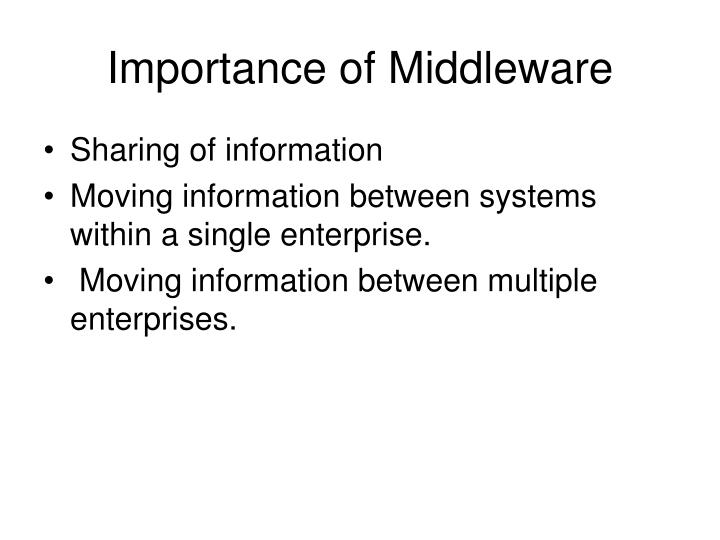 Importance of middleware