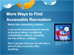 more ways to find accessible recreation