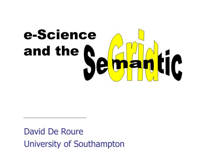 david de roure university of southampton n.