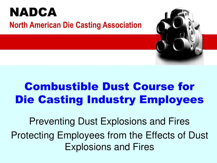 combustible dust course for die casting industry employees n.