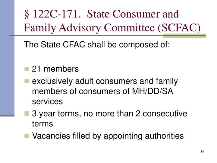 § 122C‑171. State Consumer and Family Advisory Committee (SCFAC)