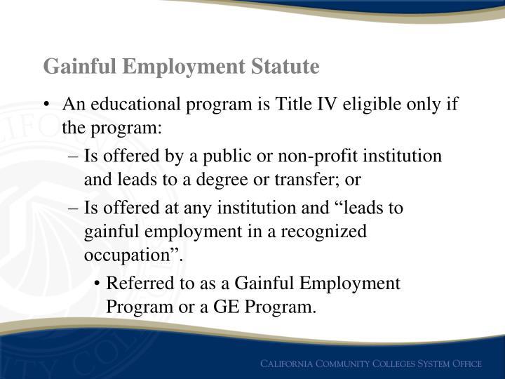 Gainful Employment Statute