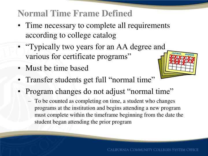 Normal Time Frame Defined