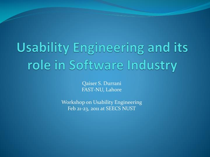 usability engineering and its role in software industry n.