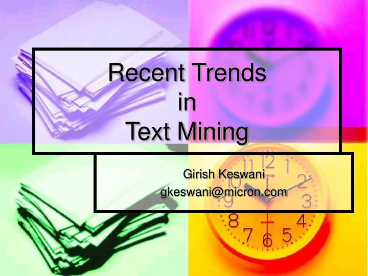 recent trends in text mining n.