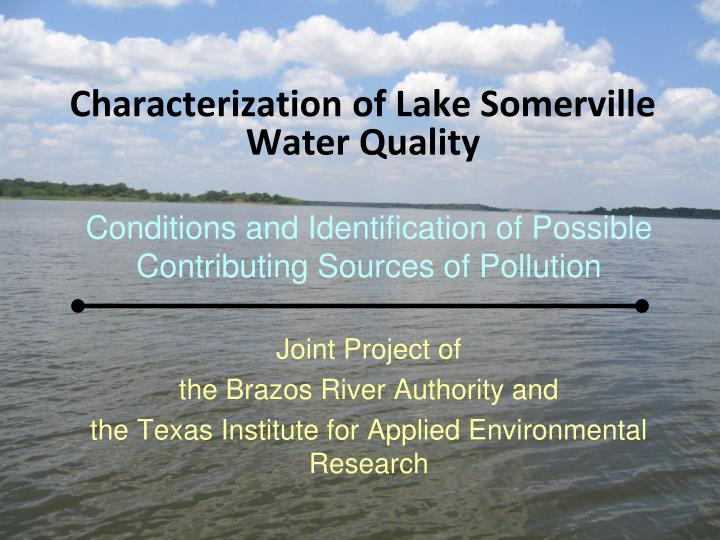 characterization of lake somerville water quality n.