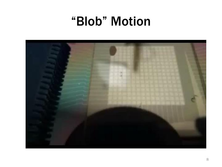 """Blob"" Motion"