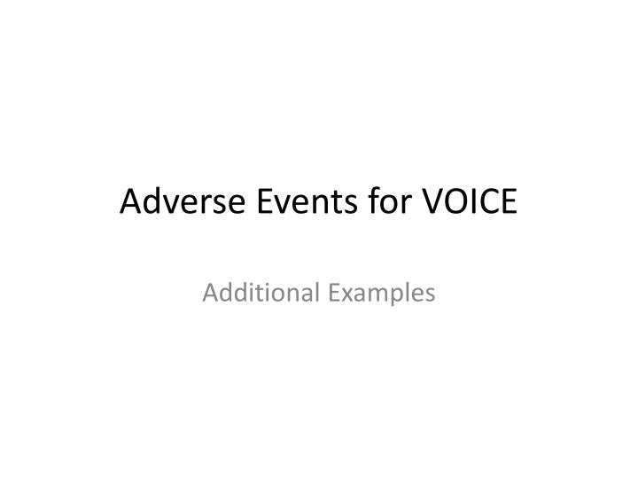 adverse events for voice n.