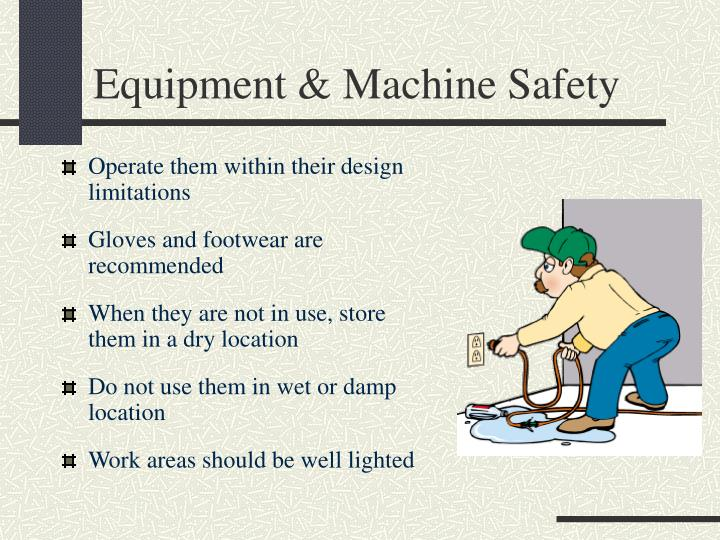 Equipment & Machine Safety