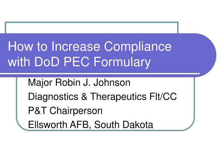 how to increase compliance with dod pec formulary n.