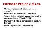 interwar period 1919 39