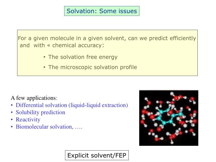 For a given molecule in a given solvent, can we predict efficiently