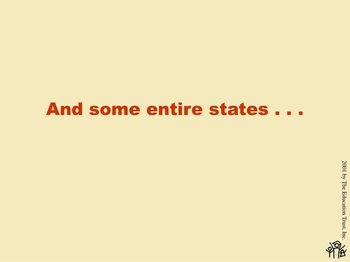 And some entire states . . .
