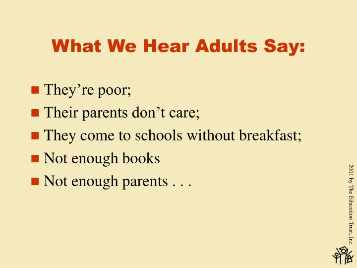 What We Hear Adults Say: