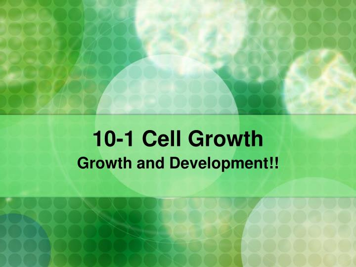 10 1 cell growth n.