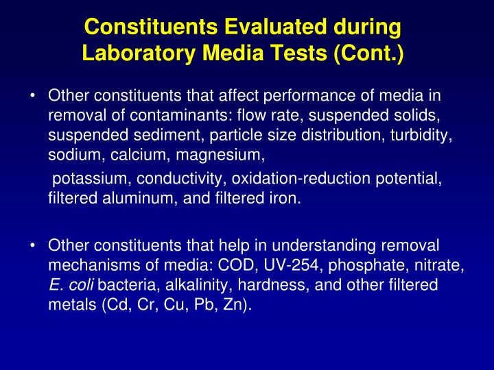 Constituents Evaluated during Laboratory Media Tests (Cont.)