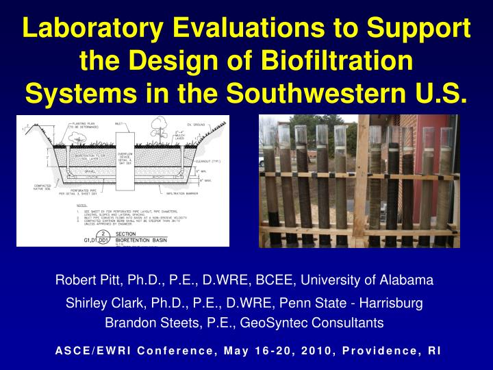 Laboratory evaluations to support the design of biofiltration systems in the southwestern u s