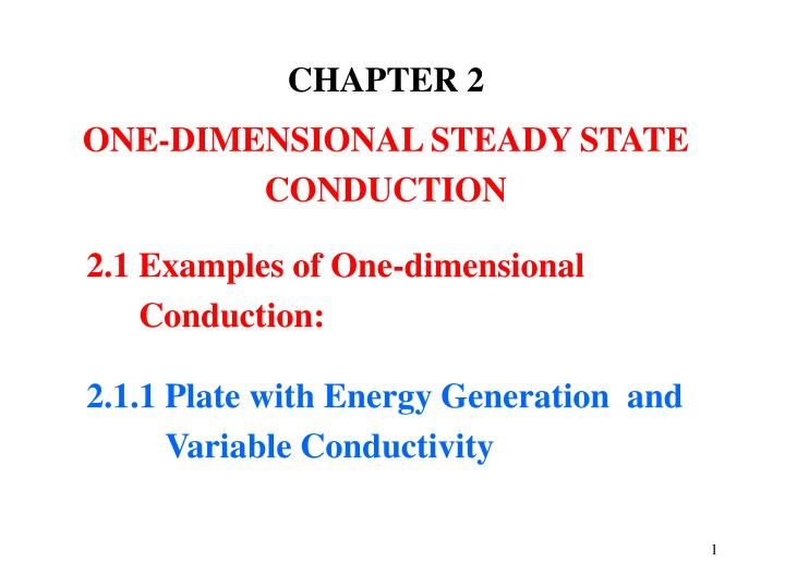 chapter 2 one dimensional steady state conduction n.