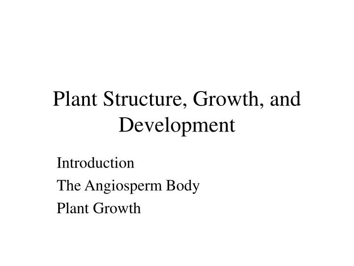 plant structure growth and development n.