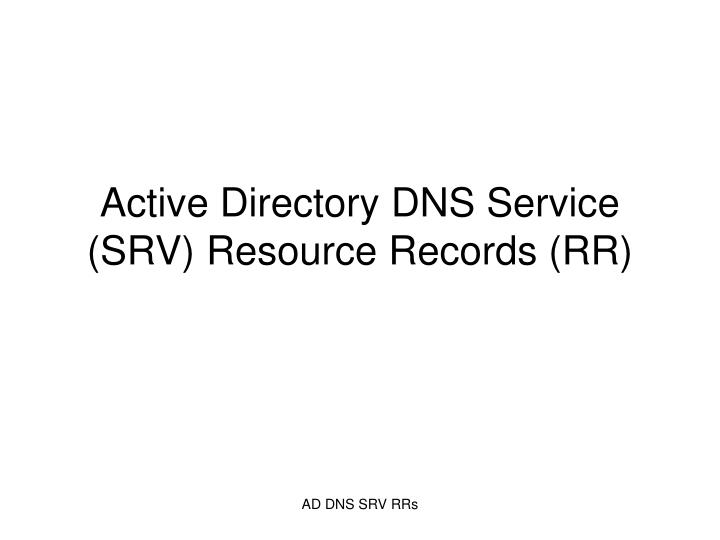 active directory dns service srv resource records rr n.