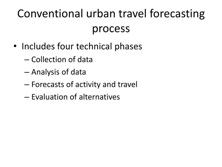 Conventional urban travel forecasting process