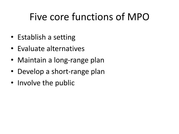 Five core functions of MPO