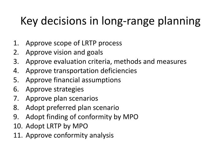 Key decisions in long-range planning