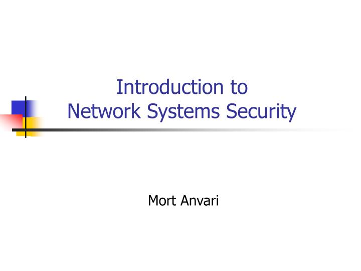 introduction to network systems security n.
