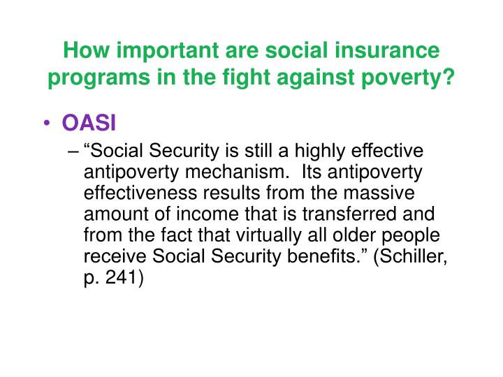 How important are social insurance programs in the fight against poverty?