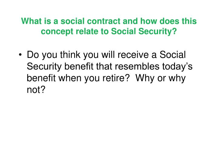 What is a social contract and how does this concept relate to Social Security?