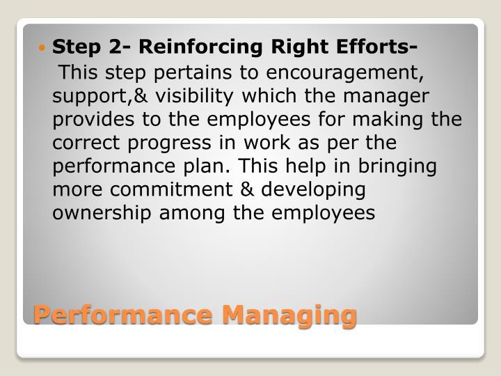 Step 2- Reinforcing Right Efforts-