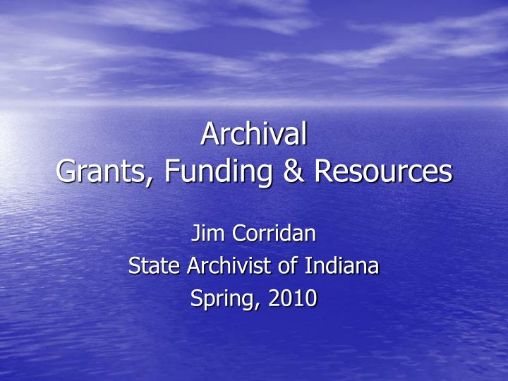 archival grants funding resources n.