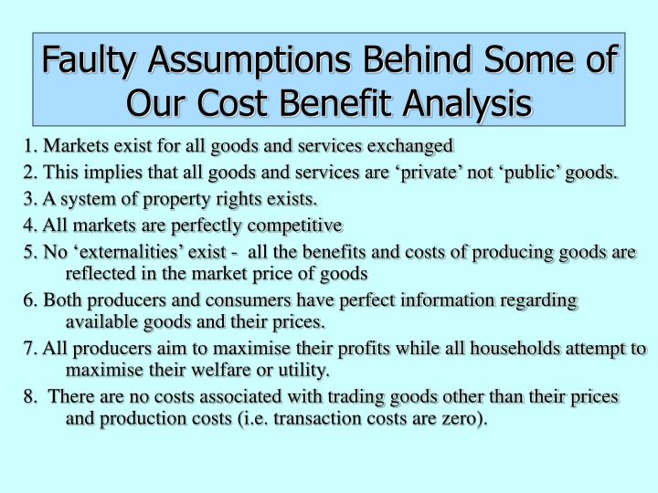 Faulty Assumptions Behind Some of Our Cost Benefit Analysis