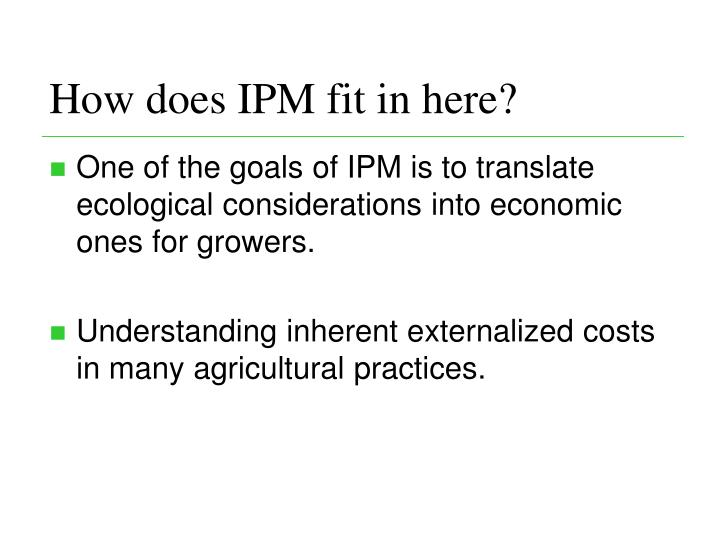 How does IPM fit in here?