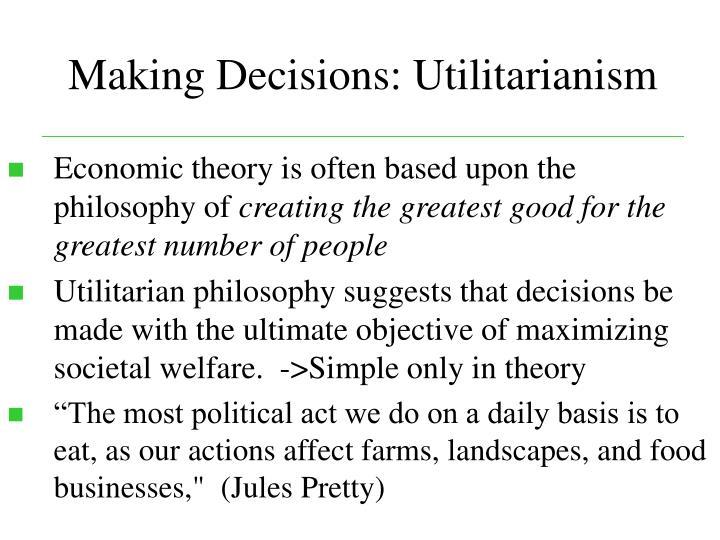 Making Decisions: Utilitarianism