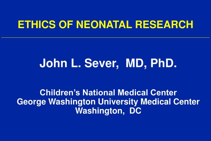 ethics of neonatal research n.