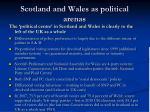 scotland and wales as political arenas
