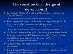 the constitutional design of devolution ii