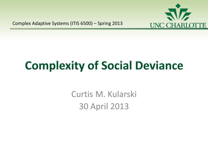 complexity of social deviance n.