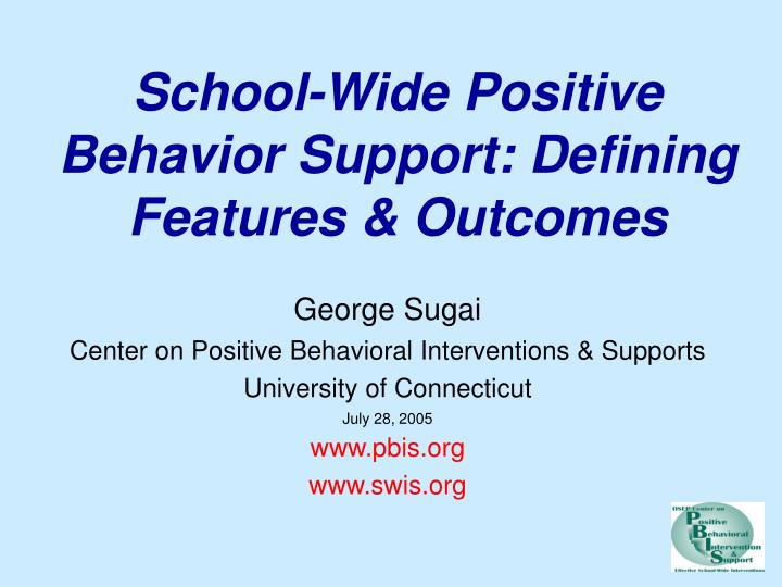school wide positive behavior support defining features outcomes n.