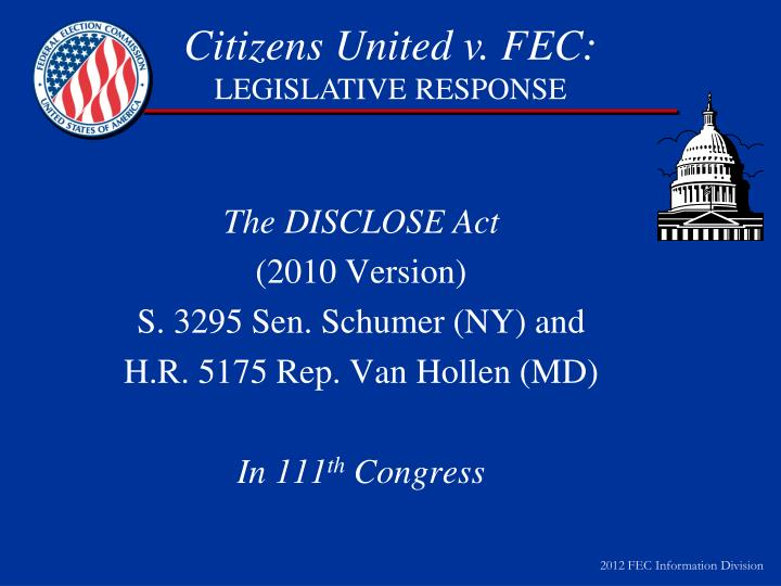 The DISCLOSE Act