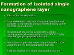 formation of isolated single nanographene layer