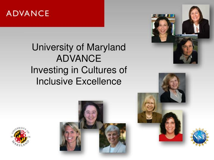 university of maryland advance investing in cultures of inclusive excellence n.
