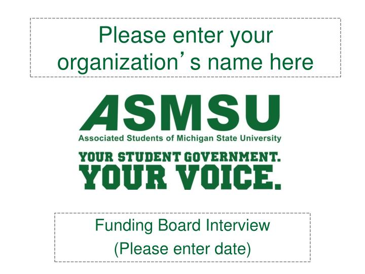 Please enter your organization s name here