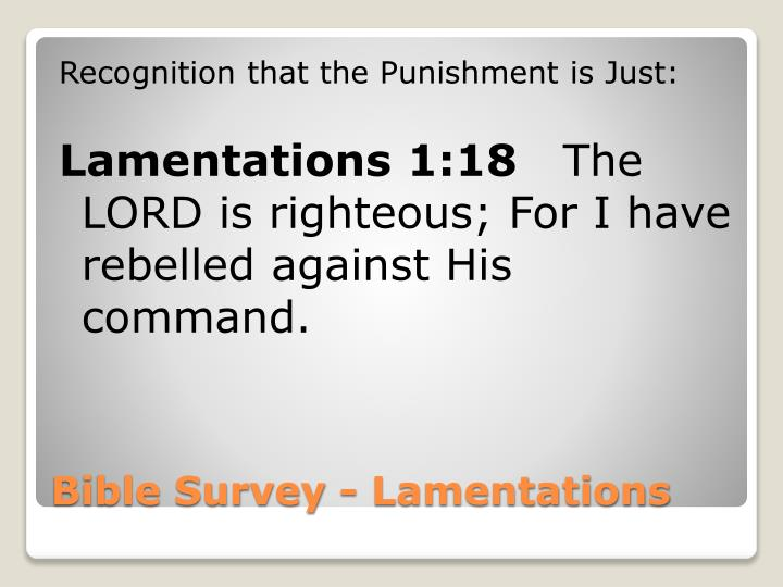 Recognition that the Punishment is Just:
