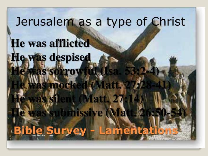 Jerusalem as a type of Christ