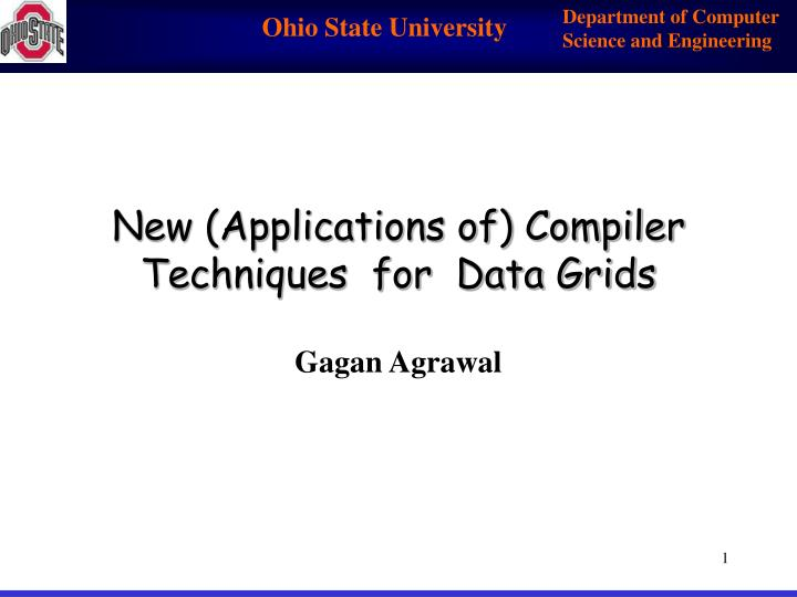 New applications of compiler techniques for data grids